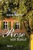 Maxeiner, Gislinde,Rose von Bakut