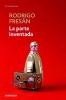 Fresán, Rodrigo,La parte inventada