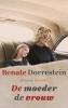 Renate  Dorrestein,De moeder de vrouw