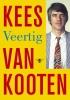 Kees van Kooten,Veertig