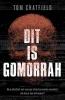 <b>Tom  Chatfield</b>,Dit is Gomorrah