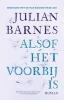 <b>Julian Barnes</b>,Alsof het voorbij is