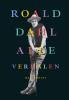 <b>Roald  Dahl</b>,Alle verhalen