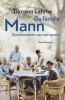 <b>Tilmann  Lahme</b>,De familie Mann