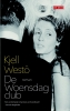 Kjell  Westö,De woensdagclub