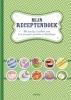 <b>Mijn receptenboek</b>,het handige invulboek voor al je favoriete gerechten en bereidingen
