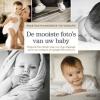<b>Me Ra Koh</b>,Praktisch handboek fotografie - De mooiste foto`s van uw baby