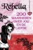 Julia Weidner,Rebella, 200 waarheden over jou en de liefde