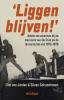 Olof van Joolen, Silvan  Schoonhoven,Liggen blijven!