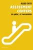 <b>Jack van Minden</b>,Alles over assessment centers
