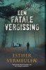 <b>Esther  Vermeulen</b>,Bureau MaRit: Een fatale vergissing