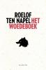 Roelof ten  Napel,Het woedeboek