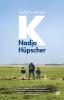 Nadja Hüpscher,Geluk is met een K