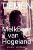 Margriet van Dijken,Tiemen: melkboer van `t Hogeland