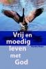 <b>Marieke  Meijer</b>,Vrij en moedig leven met God
