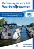 <b>Bas Henrichs, Henk Plaatje</b>,Oefenvragen voor het Vaarbewijsexamen