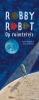 Reynier  Molenaar,Robby Robot op ruimtereis