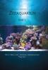 Tanne  Hoff,Praktische handleiding voor het Zeeaquarium Deel 1: Basis, opzet, verzorging, probleemoplossing
