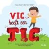 Eva van der Linden,Vic heeft een tic
