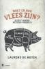 <b>Laurens De Meyer</b>,Moet er nog vlees zijn ?