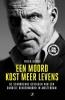 <b>Peter R. De Vries</b>,Een moord kost meer levens