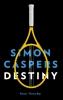 Simon  Caspers,Destiny