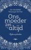 <b>Jan  Hautekiet, Veronique De Tier</b>,Ons moeder zei altijd