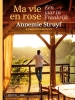 <b>Annemie  Struyf</b>,Ma vie en rose