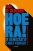 Joël  De Ceulaer ,Hoera! De democratie is niet perfect