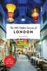 Tom  Greig ,THE 500 HIDDEN SECRETS OF LONDON