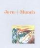 ,Jorn + Munch