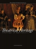 Theatrical heritage,challenges and opportunities