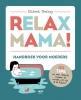 <b>Elsbeth  Teeling</b>,Relax Mama