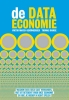 <b>Viktor  Mayer-Schönberger, Thomas  Ramge</b>,De data-economie