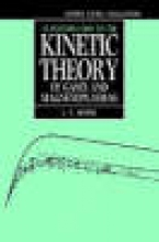 L. C. Woods An Introduction to the Kinetic Theory of Gases and Magnetoplasmas