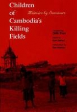 Pran, Dith Children of Cambodia`s Killing Fields: Memoirs by Survivors (Paper)