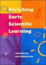 Johnston ENRICHING EARLY SCIENTIFIC LEARNING