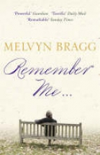 Bragg, Melvyn Remember Me...