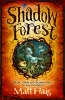 Haig, Matt,Shadow Forest