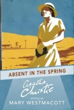 Westmacott, Mary Absent in the Spring