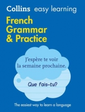 Collins Dictionaries Easy Learning French Grammar and Practice