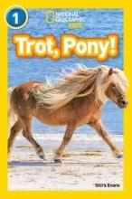 Shira Evans Trot, Pony!