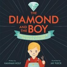 Holt, Hannah The Diamond and the Boy