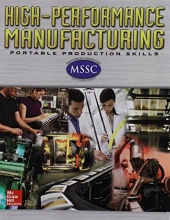 McGraw-Hill Education High-Performance Manufacturing, Manufacturing Applications