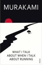 Haruki,Murakami What I Talk about when I Talk about Running