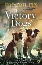 Megan Rix The Victory Dogs