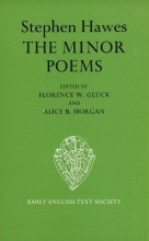 Stephen Hawes,   Florence W. Gluck,   Alice B. Morgan The Minor Poems of Stephen Hawes