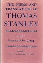 Thomas Stanley,   Galbraith M. Crump The Poems and Translations of Thomas Stanley