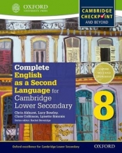 Akhurst, Chris Complete English as a Second Language for Cambridge Lower Secondary Student Book 8
