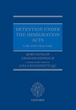 Dunlop, Rory Detention Under the Immigration Acts